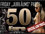 Jubiläums Party 50€ Paare/Singles Part IV
