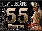 Friday Jubiläums Party 55€ Paare/Singles
