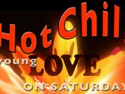Hot Chili young love on Saturday