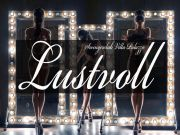 ☆☆☆ LUSTVOLL ☆☆☆ DANCE INTO THE NIGHT