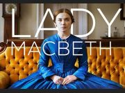 Salon-Kino: Lady Mcbeth (Preview)