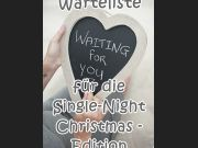 Warteliste- Single-Night - Christmas Edition