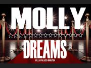 ★★★ MOLLY DREAMS ★★★ This is your Party Night