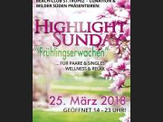 "Highlight-Sunday""FRÜHLINGSERWACHEN""25.03.2018"