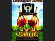 "GRAND OPENING - ""OUTDOOR AREA"""