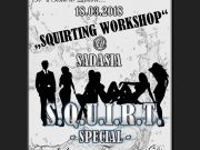 S.Q.U.I.R.T. -Special- Squirting WORKSHOP