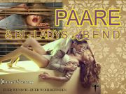 "☆ PAARE- & Bi - LADYS ABEND ☆ ""Price-Special"""