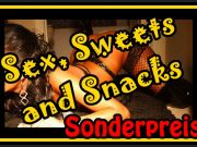 Sex, Sweets and Snacks - Sonderveranstaltung