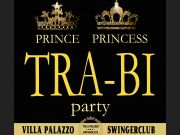 PRINCE & PRINCESS - TRA-BI PARTY