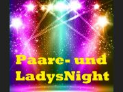 ✰PAARE- UND LADYS NIGHT✰ Sexy Dance Night
