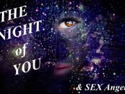 NEW ~ The Night of YOU & Sex Angels