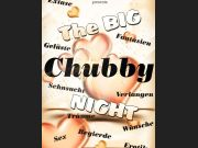 """The big CHUBBY Night"" - MOLLY-PARTY -"