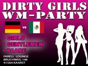 ❤︎ DIRTY GIRLS WM PARTY ❤︎