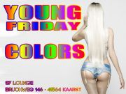 ⦿ YOUNG FRIDAY COLORS ⦿