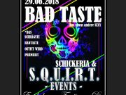 S.Q.U.I.R.T. - SPECIAL - BADTASTE PARTY