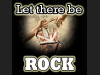 Let there be - ROCK