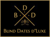 Blind Dates d°Luxe
